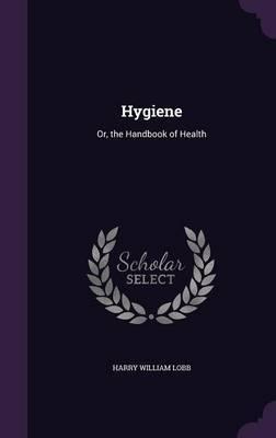 Hygiene by Harry William Lobb image