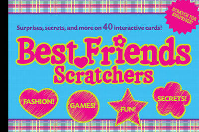 Best Friends Scratchers by Erin Golden