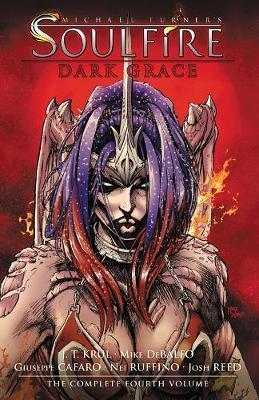 Michael Turner's Soulfire Volume 4 by J.T. Krul