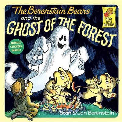The Berenstain Bears and the Ghost of the Forest by Stan Berenstain