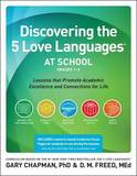 Discovering the 5 Love Languages at School (Grades 1-6) by Dr. Gary Chapman