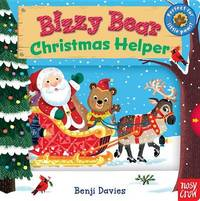 Bizzy Bear: Christmas Helper by Nosy Crow