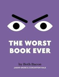 The Worst Book Ever by Beth Bacon image