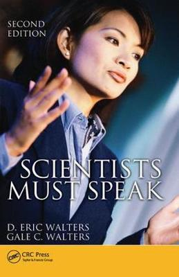 Scientists Must Speak by D. Eric Walters