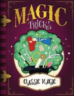 Classic Magic by John Wood image