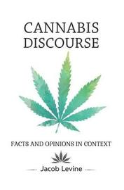 Cannabis Discourse by Jacob Levine