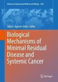 Biological Mechanisms of Minimal Residual Disease and Systemic Cancer image