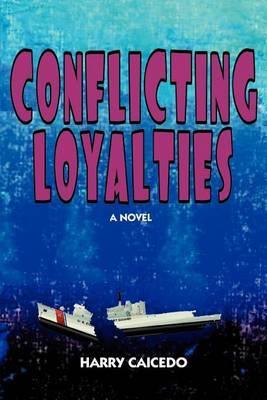 Conflicting Loyalties image