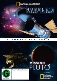 National Geographic: Double Feature - Hubble's Cosmic Journey And Mission Pluto on DVD