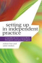 Setting up in Independent Practice by Robert Bor