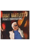 Private Conversations by Gray Bartlett