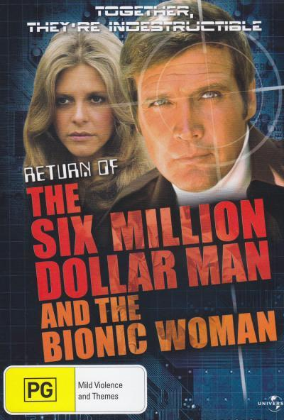 Return Of The Six Million Dollar Man The Bionic Woman On Dvd