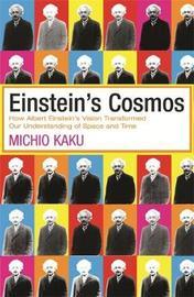 Einstein's Cosmos by Michio Kaku image