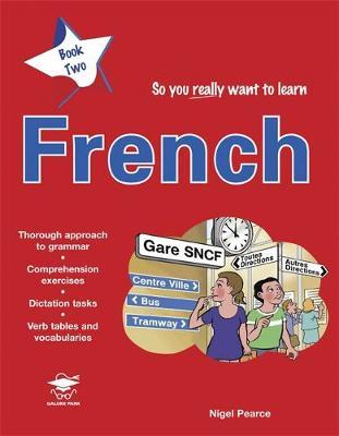 So You Really Want to Learn French Book 2 by Nigel Pearce image