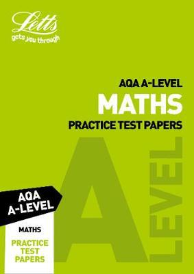 AQA A-Level Maths Practice Test Papers by Letts A-Level image