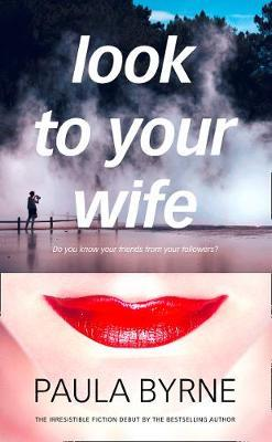 Look to Your Wife by Paula Byrne image