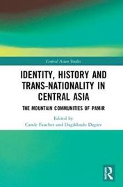 Identity, History and Trans-Nationality in Central Asia image