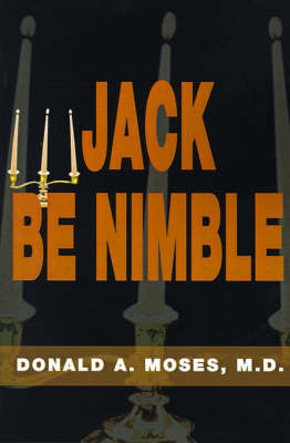 Jack Be Nimble by Donald A Moses MD image