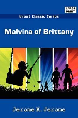 Malvina of Brittany by Jerome Klapka Jerome image
