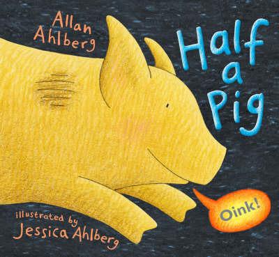 Half a Pig by Allan Ahlberg image