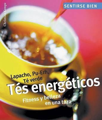 Tes Energeticos: Fitness y Belleza En Una Taza by Christina Kempe image