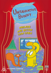 Untalkative Bunny - Friends Are Better Than Cable on DVD