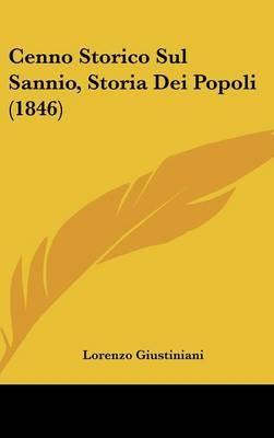 Cenno Storico Sul Sannio, Storia Dei Popoli (1846) by Lorenzo Giustiniani image