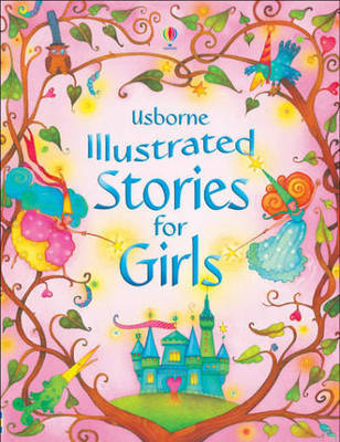 Illustrated Stories for Girls by Various ~