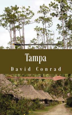 Tampa by David Conrad