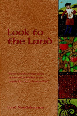 Look to the Land by Northbourne