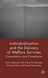 Individualization and the Delivery of Welfare Services by Anna Yeatman