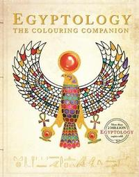 Egyptology: The Colouring Companion by dugald steer