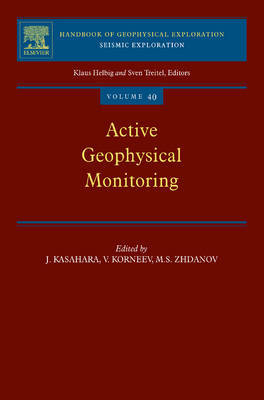 Active Geophysical Monitoring: Volume 40