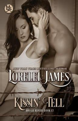 Kissin' Tell by Lorelei James