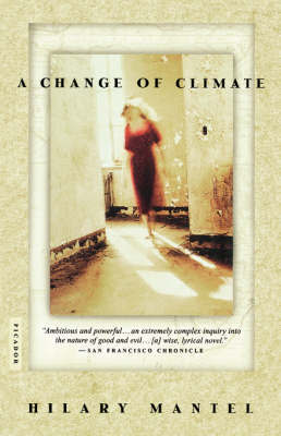 A Change of Climate by Hilary Mantel