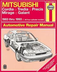 Mitsubishi Cordia, Tredia, Galant, Precis & Mirage (83 - 93) by Larry Warren