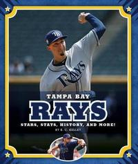 Tampa Bay Rays by K C Kelley