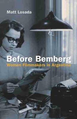 Before Bemberg by Matt Losada