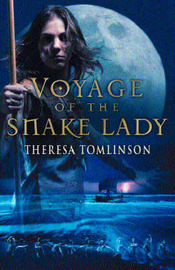 The Voyage of the Snake Lady by Theresa Tomlinson image