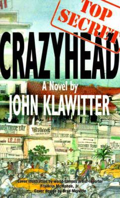 Crazyhead by John Klawitter image
