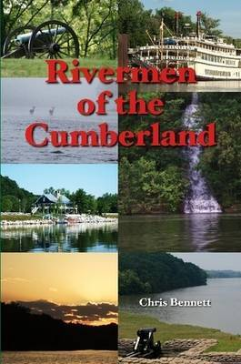 Rivermen of the Cumberland by Chris Bennett image