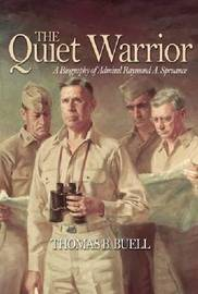The Quiet Warrior by Thomas B. Buell
