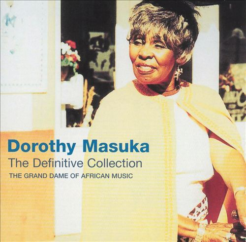 The Definitive Collection: The Grand Dame of African Music by Masuka Dorothy