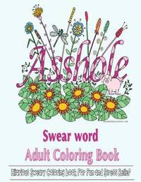 Swear Word Coloring Book by Swear Word Coloring