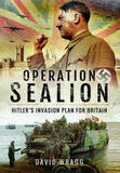 Operation Sealion by David Wragg