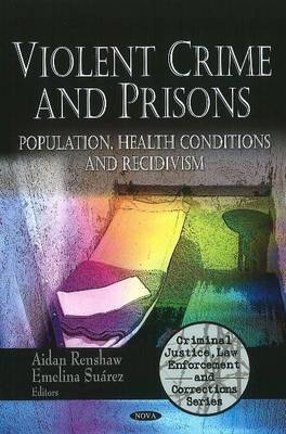 Violent Crime & Prisons