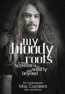 My Bloody Roots by Max Cavalera image