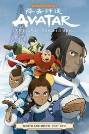 Avatar: The Last Airbender - North And South Part Two by Gene Luen Yang