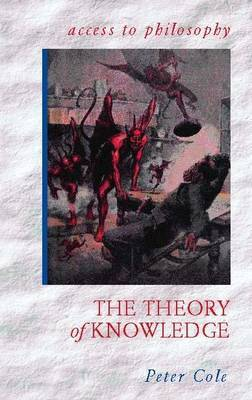 The Theory of Knowledge by Peter Cole