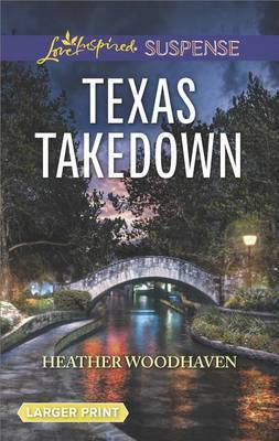 Texas Takedown by Heather Woodhaven